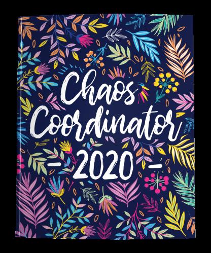 Chaos Coordinator Planner 2020