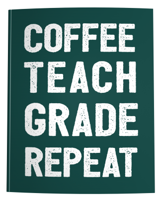 Teacher Lesson Planner Coffee Teach Grade Repeat