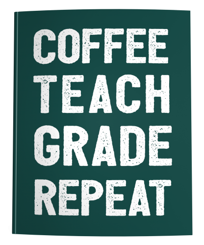 Teacher Lesson Planner Coffee Teach Grade Repeat