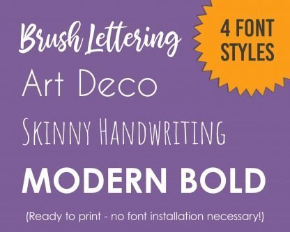 Printable Font Styles: Brush Lettering, Art Deco, Skinny Handwriting, and Modern Bold